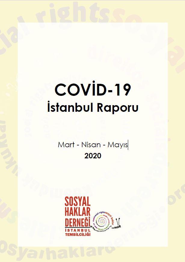 "SHD İstanbul Temsilciliği ""Covid-19 İstanbul Raporu'nu"